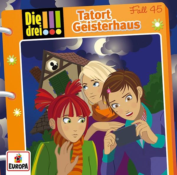 Die drei !!!, 45, Tatort Geisterhaus - Audio-CD